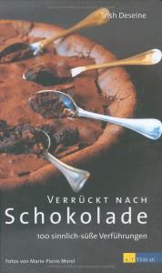 Trish Deseine: Verrückt nach Schokolade