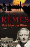 Ilkka Remes Das Erbe des Boesen
