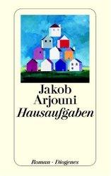 Jakob Arjouni: Hausaufgaben