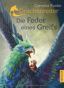 Cornelia Funke: Drachenreiter - Die Feder eines Greifs