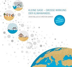 David Nelles, Christian Serrer: Kleine Gase – große Wirkung. Der Klimawandel