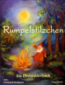 Gertraud Kiedaisch Rumpelstilzchen Ein Drehbilderbuch