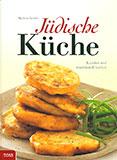 Jüdische Küche von Marlena Spieler und Helmuth Santler