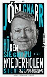Jón Gnarr: Hören Sie gut zu und wiederholen Sie!!!